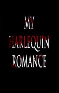 My Harlequin Romance (MCR Fan Fiction) cover