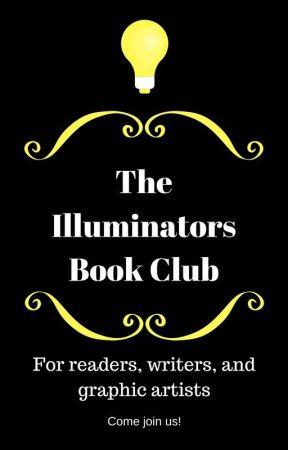 The Illuminators Book Club by TheIlluminators