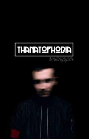 thanatophobia // joshler [✓] by smilingtyler