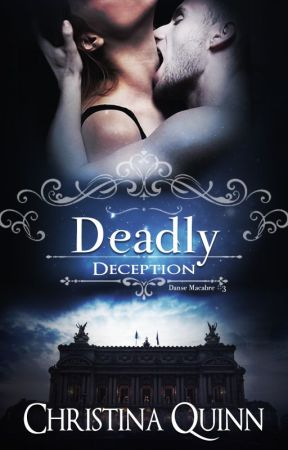 Danse Macabre 3: Deadly Deception by Chrissy_Quinn