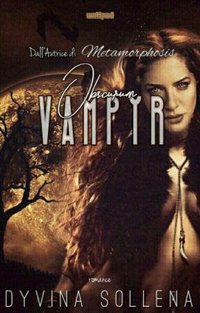 Vampyr    Obscurum Series Vol. 2 by DyvinaSollena