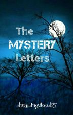 The Mystery Letters by dreamingcloud27