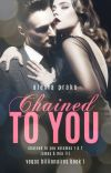 Chained to You (A Steamy Billionaire Romance) cover