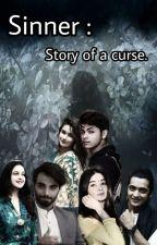 Sinner : Story Of A Curse. द्वारा FutureVakeel