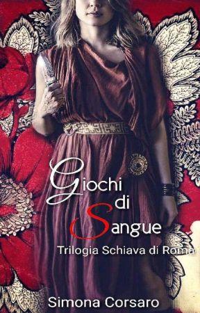 Schiava di Roma - Giochi di Sangue.  by Calypse_Moon
