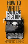 How To Write Serialised Fiction cover