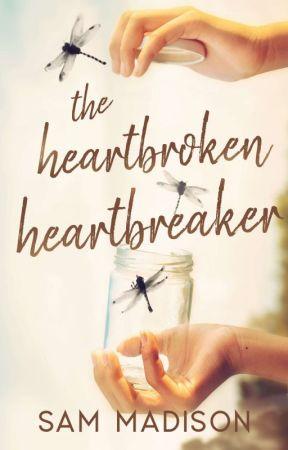 The Heartbroken Heartbreaker by SamMadison