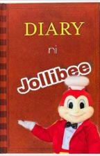Diary ni Jollibee by madrengabusayap
