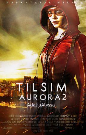 TILSIM Aurora 2 by AdaliaAlyssa