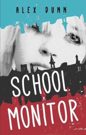School Monitor by AlexDunnAuthor
