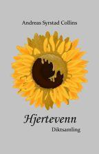 Hjertevenn Diktsamling (utdrag) by poetencollins