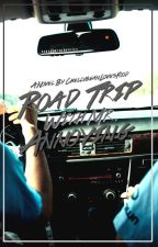 Road Trip With Mr. Annoying (In Editing ) by ChellybeanLovesFood
