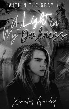 A Light in My Darkness   ongoing by Xanatos271