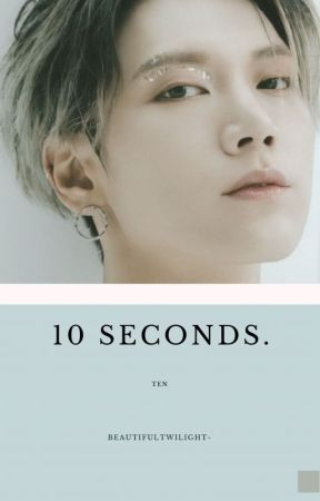 10 Seconds • NCT Ten by beautifultwilight-