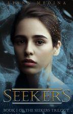 Seekers | Book I of the Seekers Trilogy by liann_aixa