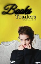 Books Trailers || C || by Vee_Gillis