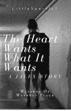 The Heart Wants What It Wants - A Jalex Story Told Through Songfics || WoWP by OutOfGoodUsernames