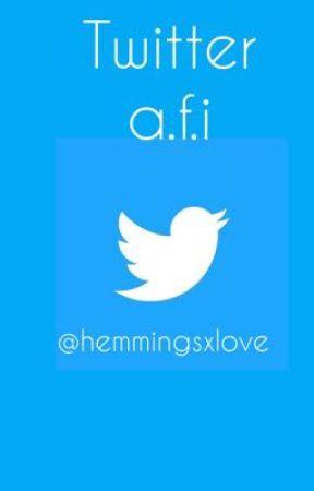 Twitter.        (a.f.i) by hemmingsxlove