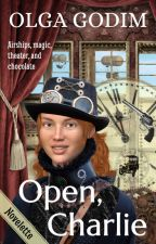 Open, Charlie by olga_godim