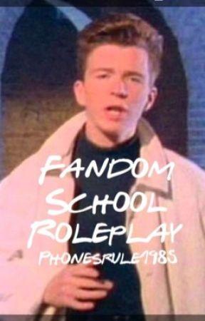 Fandom School roleplay  by Phonesrule1985