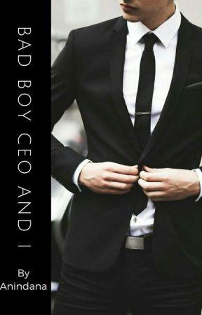 Bad Boy CEO And I [#MFFS 3] by Anindana