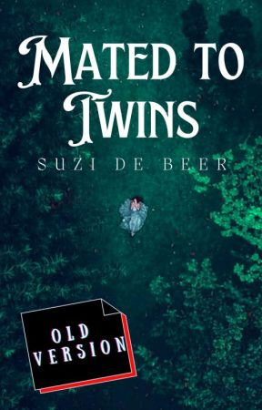 Mated To Twins [OLD VERSION] by Suzidebeer