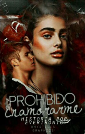 Prohibido Enamorarme | J.B | by EverIronic