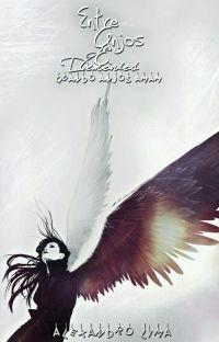 Entre Anjos E Demônios - Quando Anjos Amam cover