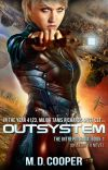 Outsystem: A Military Science Fiction Space Opera Epic cover