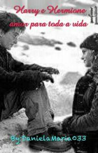 Harry e Hermione amor para toda a vida cover