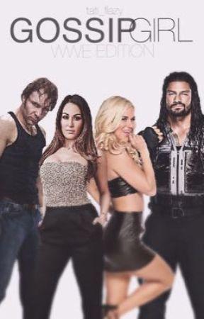 Gossip Girl || WWE Edition by Tati_Flazy
