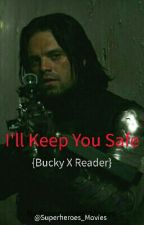 I'll Keep You Safe ~ {Bucky X Reader} by Superheroes_Movies