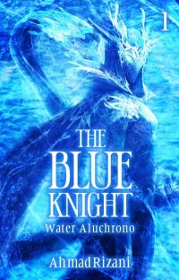 [1]The Blue Knight : Water Aluchrono[END] cover
