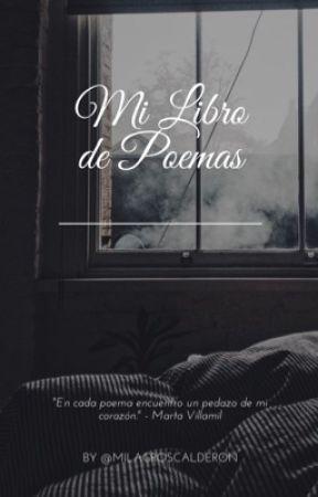 Mi libro de poemas by Milagroscalderon