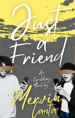 Just a Friend by WackyMervin