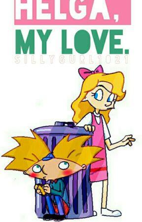 Helga, My Love.  by Sillygurl1021