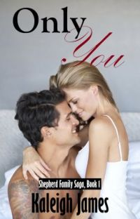 Only You (Shepherd Family Saga, Book 1) [SAMPLE ONLY!] cover
