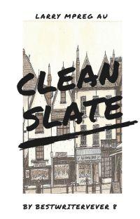 Clean Slate  ~ larry mpreg au cover