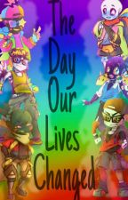 The Day Our Lives Changed by axel_the_writer