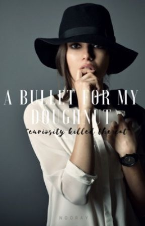 A Bullet For My Donut by noor-ay