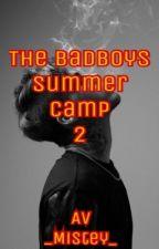 The badboys summer camp 2 by _Mistey_