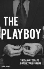 The Playboy [SLOW UPDATES] by writinglovesana