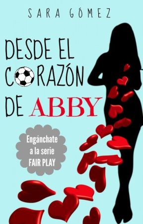 Desde el Corazón de Abby © by silkyfreckles