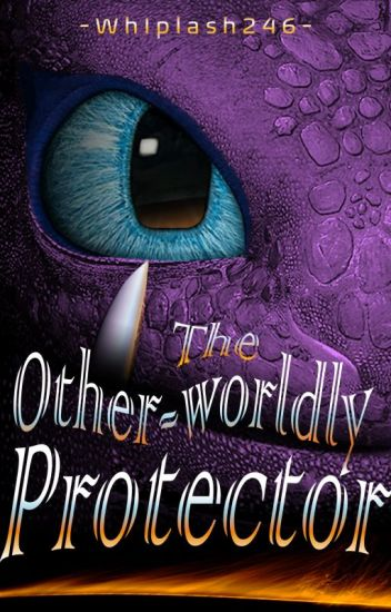 The Other-worldly Protector