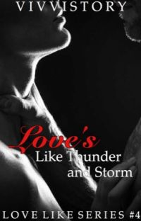 Love's Like Thunder and Storm (Love Like Series #4) cover