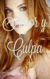Amor Y Culpa (Saga Amour #3) cover