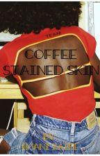 Coffee Stained Skin by IZA_DaLizardd