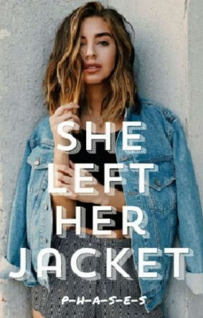 She Left Her Jacket (BWWM) by p-h-a-s-e-s