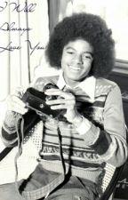 I Will Always Love You - Michael Jackson fan fiction by Autonima