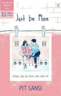 Just be Mine [Sudah Terbit] cover